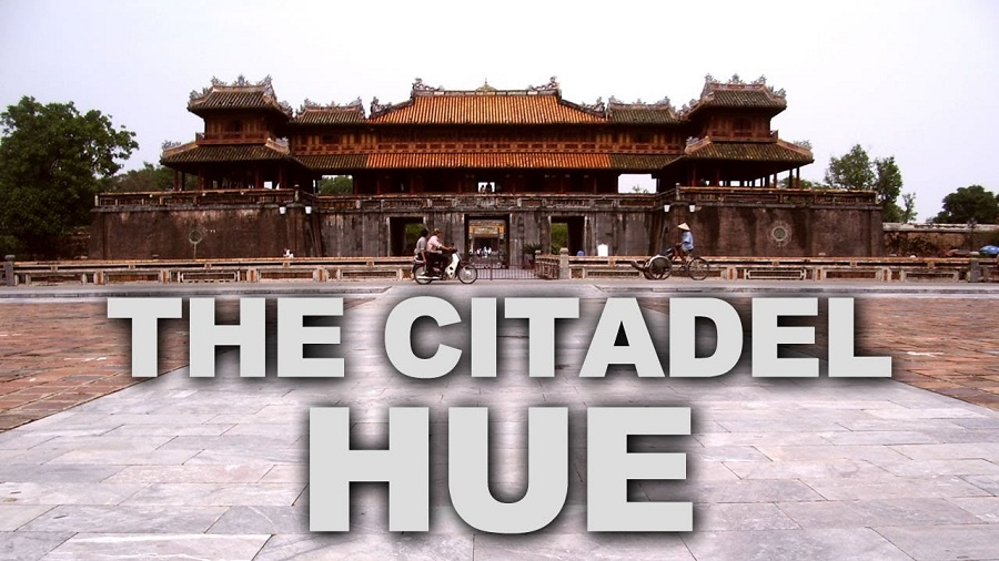 the citadel hue - place to visit in vietnam